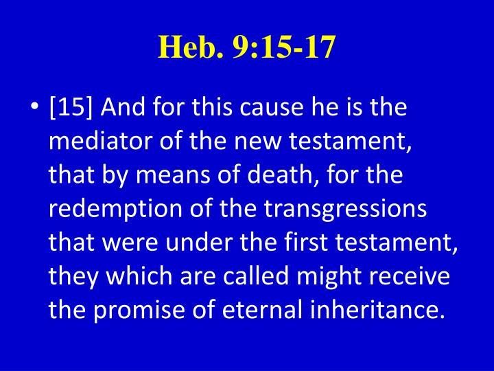 Heb. 9:15-17