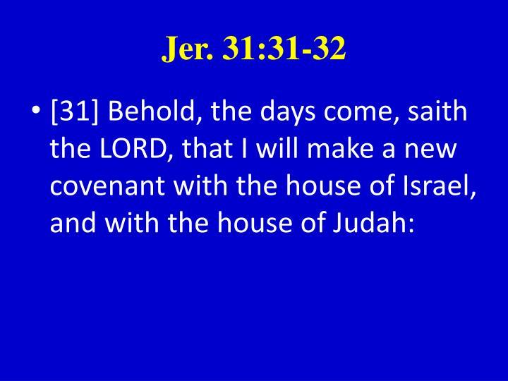 Jer. 31:31-32