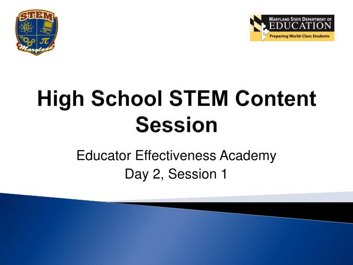 high school stem content session