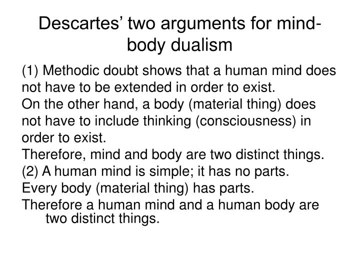 "a description of descartes argument for dualistic interactionism Prior to examining the problem of interactionism, it is crucial to note (briefly) what  descartes meant by ""substance"" and how does he argue for."