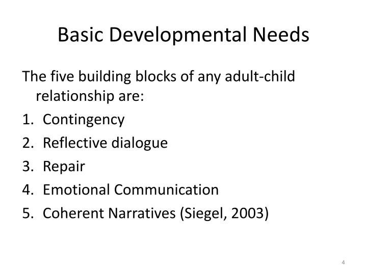 Basic Developmental Needs