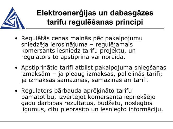 Elektroenerģijas un dabasgāzes tarifu regulēšanas principi
