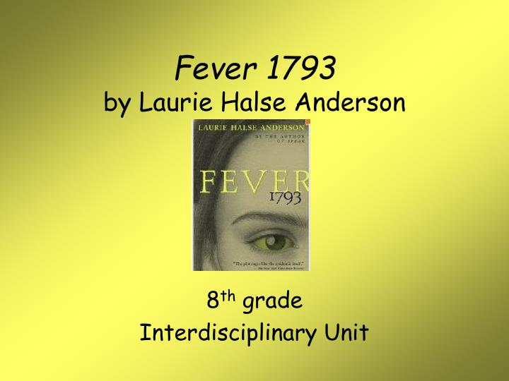 fever 1793 essay Essay topic 1 one of the themes fever, 1793 addresses is perseverance discuss what the novel has to say about this theme cite several specific examples from the novel to support your ideas.