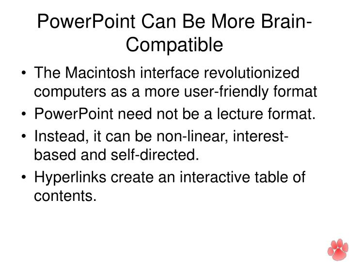 PowerPoint Can Be More Brain-Compatible