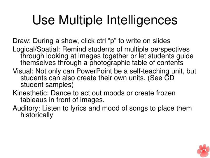 Use Multiple Intelligences