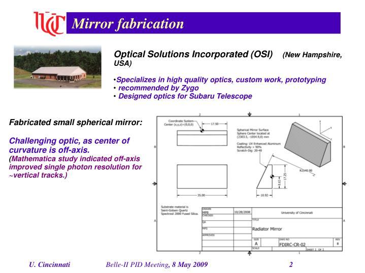 Mirror fabrication