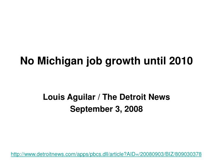 No michigan job growth until 2010