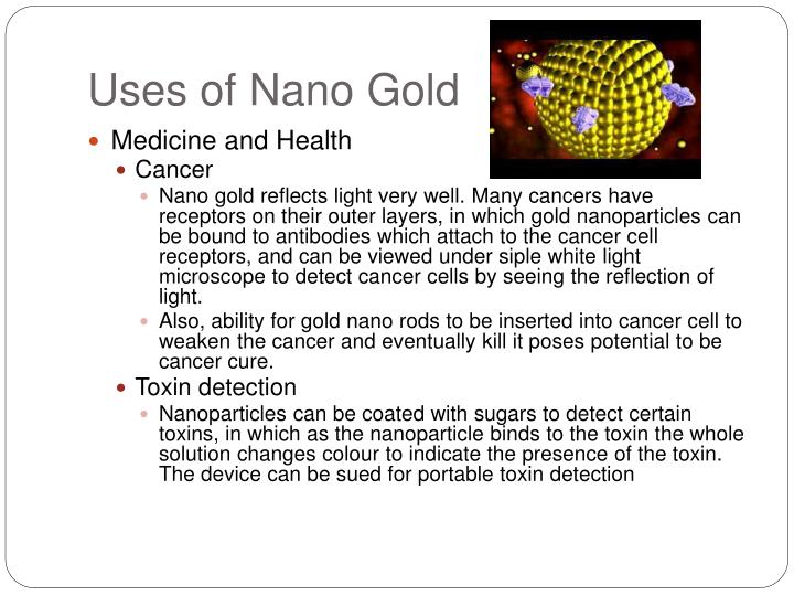 Uses of Nano Gold