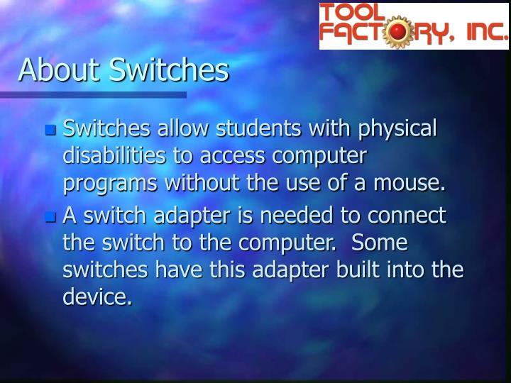 About Switches