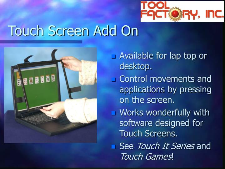 Touch Screen Add On