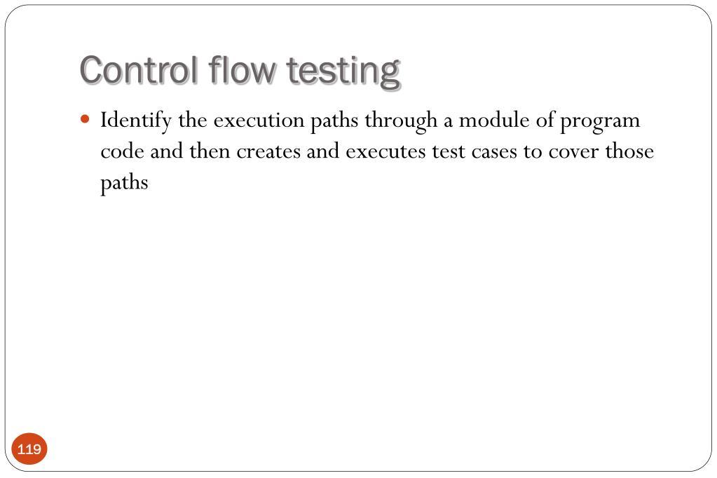 Control flow testing