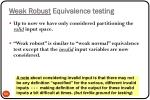 weak robust equivalence testing