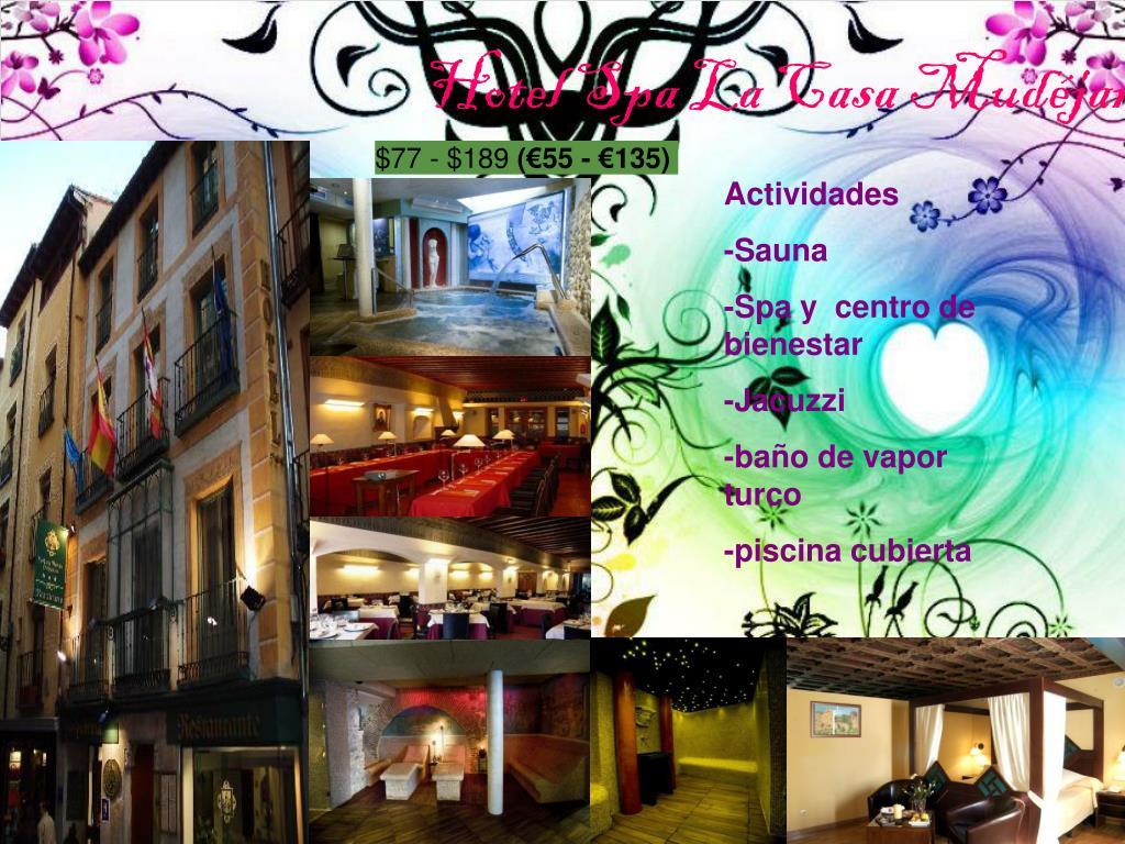 Hotel Spa La Casa