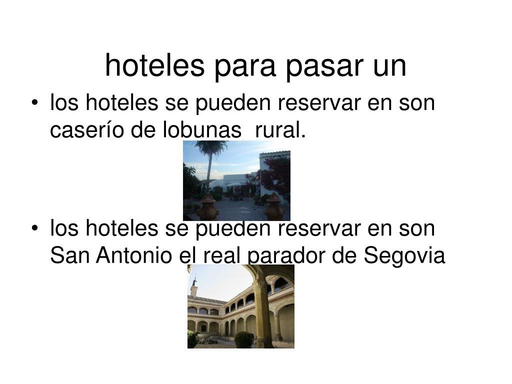 hoteles para pasar un