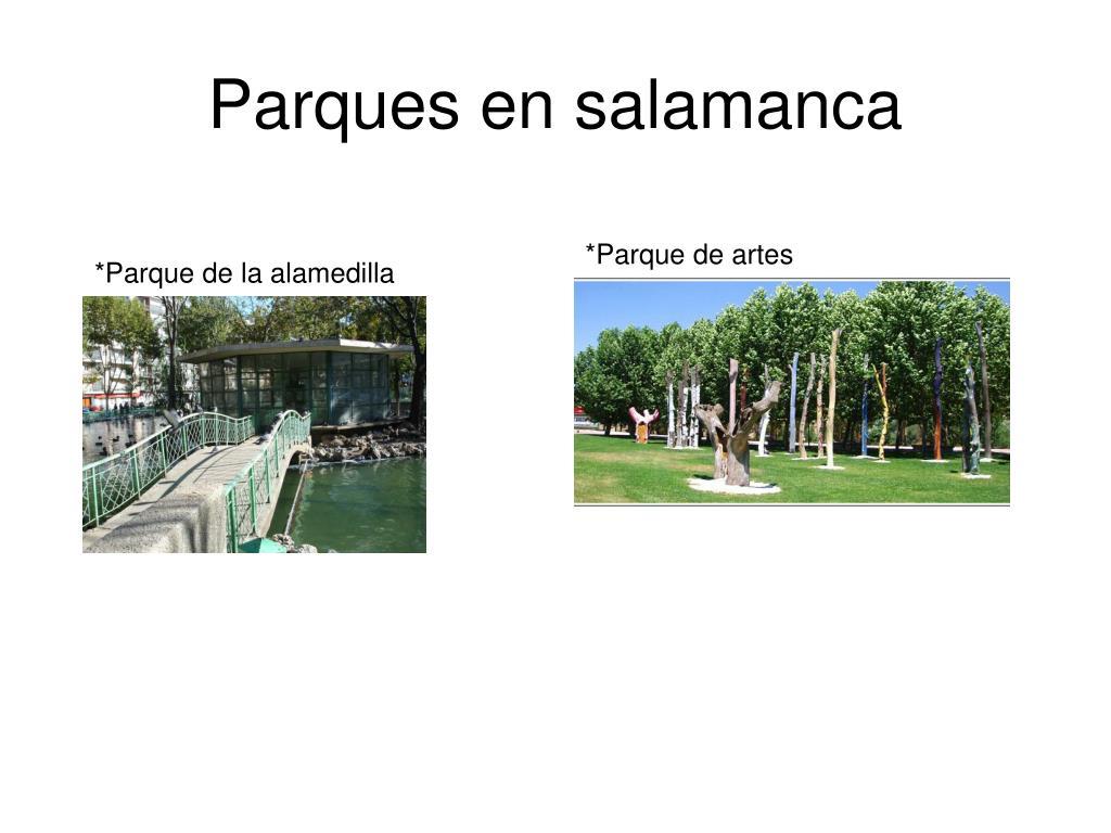 Parques en salamanca
