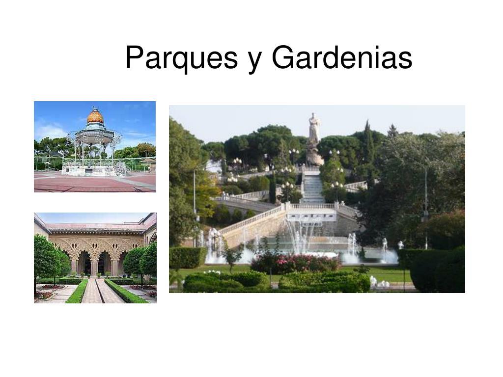 Parques y Gardenias