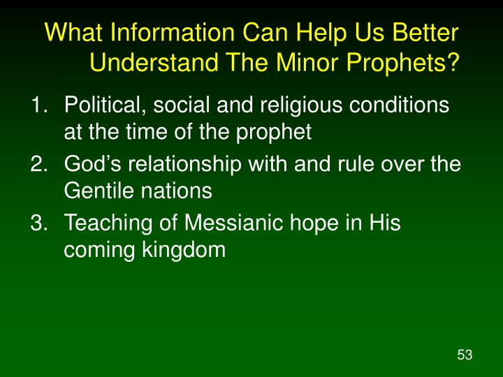 What Information Can Help Us Better Understand The Minor Prophets?