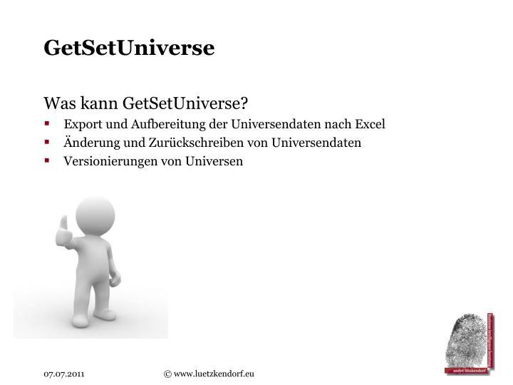 GetSetUniverse