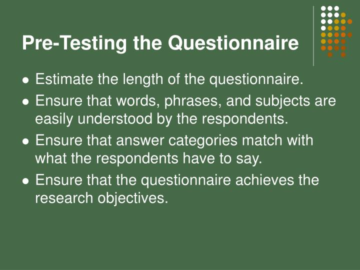 Pre-Testing the Questionnaire