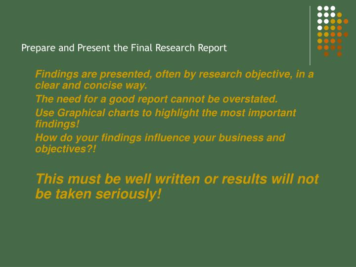 Prepare and Present the Final Research Report