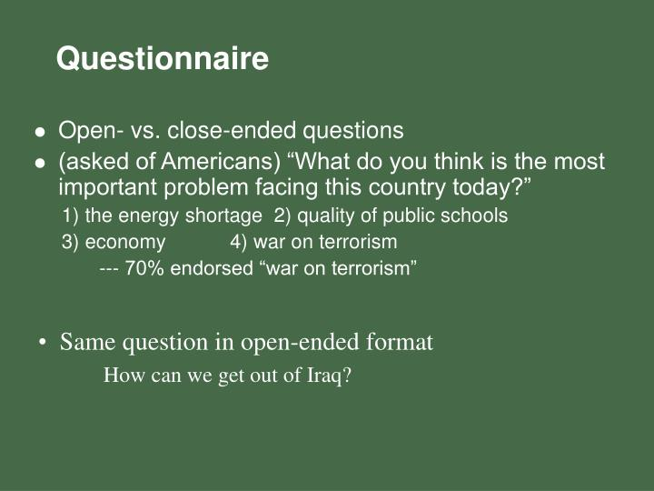 Open- vs. close-ended questions