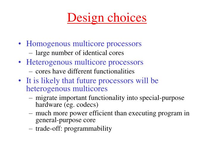 Design choices