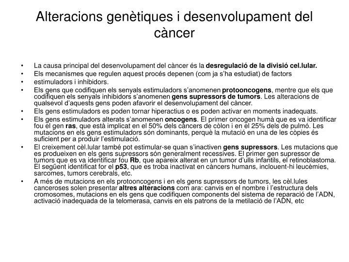Alteracions genètiques i desenvolupament del càncer