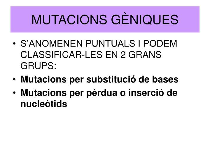 MUTACIONS GÈNIQUES