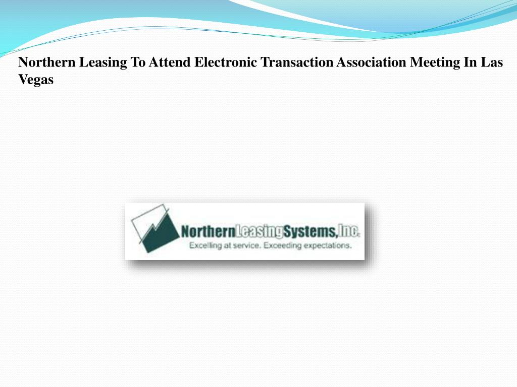 Northern Leasing To Attend Electronic Transaction Association Meeting In Las Vegas