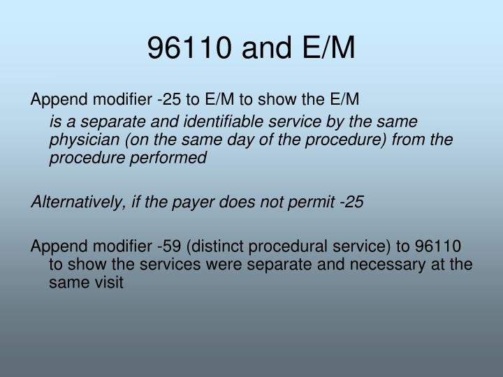 96110 and E/M