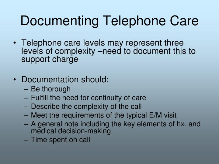 Documenting Telephone Care