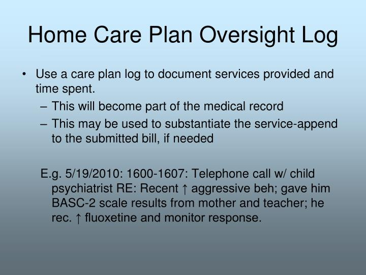 Home Care Plan Oversight Log