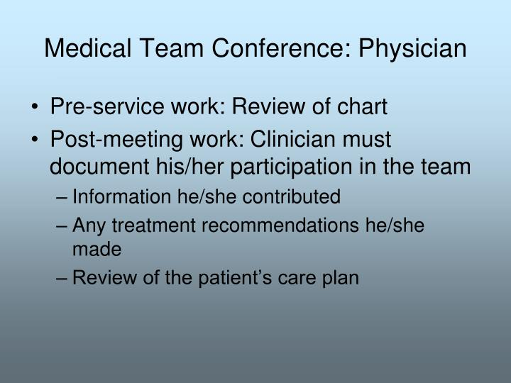 Medical Team Conference: Physician