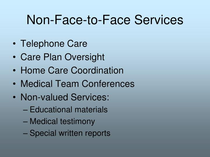Non-Face-to-Face Services