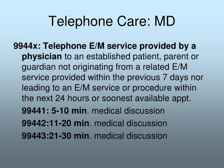 Telephone Care: MD