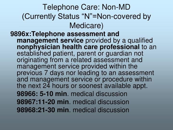 Telephone Care: Non-MD