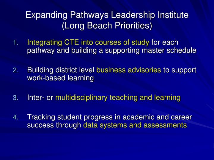 Expanding Pathways Leadership Institute (Long Beach Priorities)