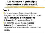 la forma il principio costitutivo della realt