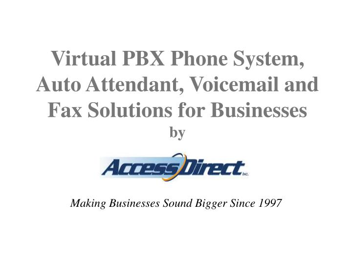 Virtual pbx phone system auto attendant voicemail and fax solutions for businesses by l.jpg