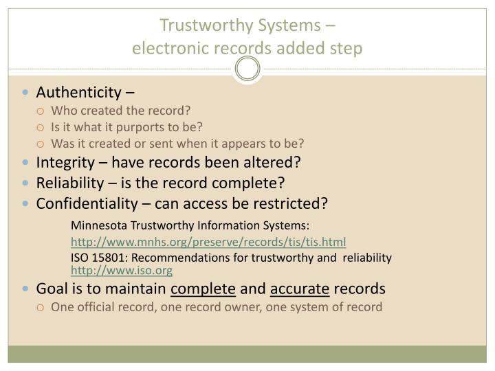 Trustworthy Systems –