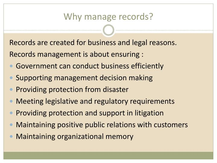 Why manage records?