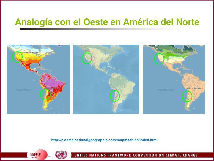 Analogía con el Oeste en América del Norte