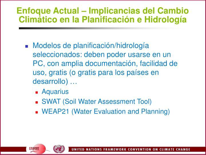 Enfoque Actual  Implicancias del Cambio Climtico en la Planificacin e Hidrologa