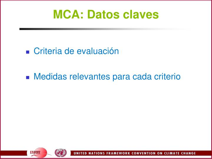 MCA: Datos claves