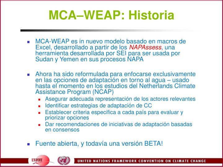 MCAWEAP: Historia