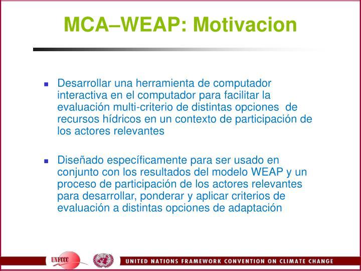 MCAWEAP: Motivacion
