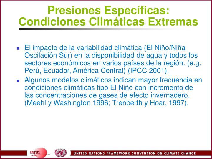 Presiones Especficas: Condiciones Climticas Extremas