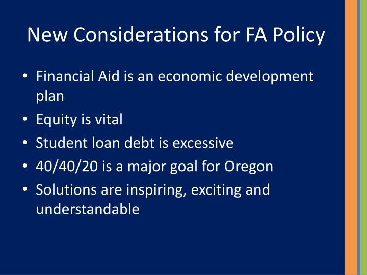 New Considerations for FA Policy