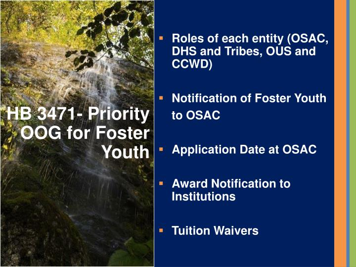 Roles of each entity (OSAC, DHS and Tribes, OUS and CCWD)