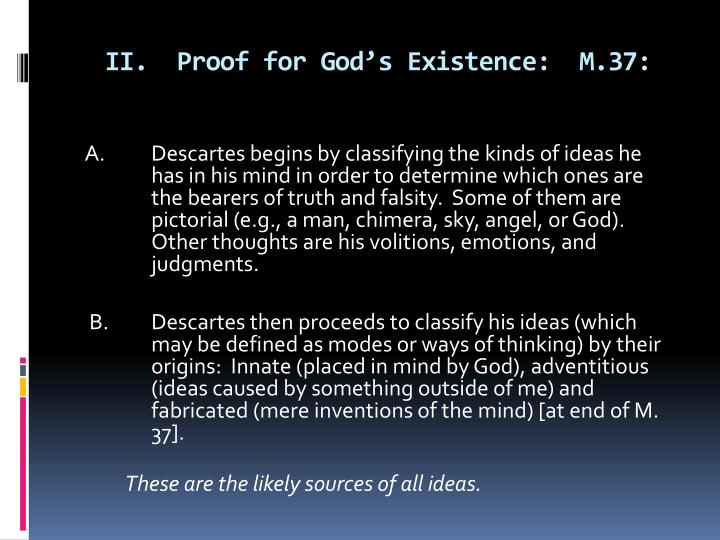 II.  Proof for God's Existence:  M.37: